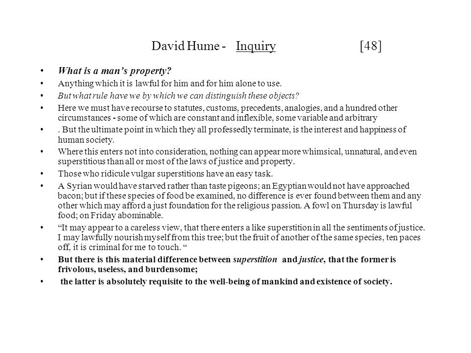 David Hume - Inquiry [48] What is a man's property